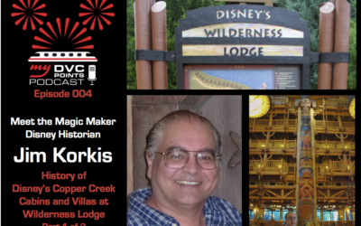 004 History of Disney's Copper Creek Cabins & Villas at Wilderness Lodge With Disney Historian Jim Korkis – Part 1