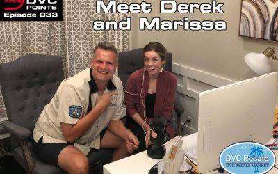 033 Meet Derek and Marissa from DVC Resale Market