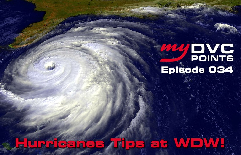 034 What You Need to Know about DVC and Hurricanes
