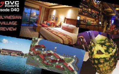 040 DVC Polynesian Village Resort Review