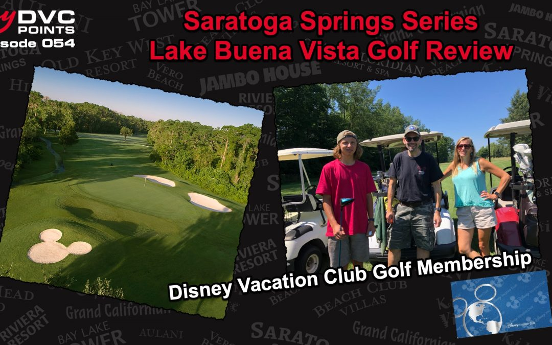 054 SSR Series – Lake Buena Vista Golf Course Review