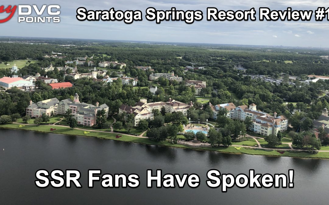 062 Member Review: Saratoga Springs Resort – Part 1