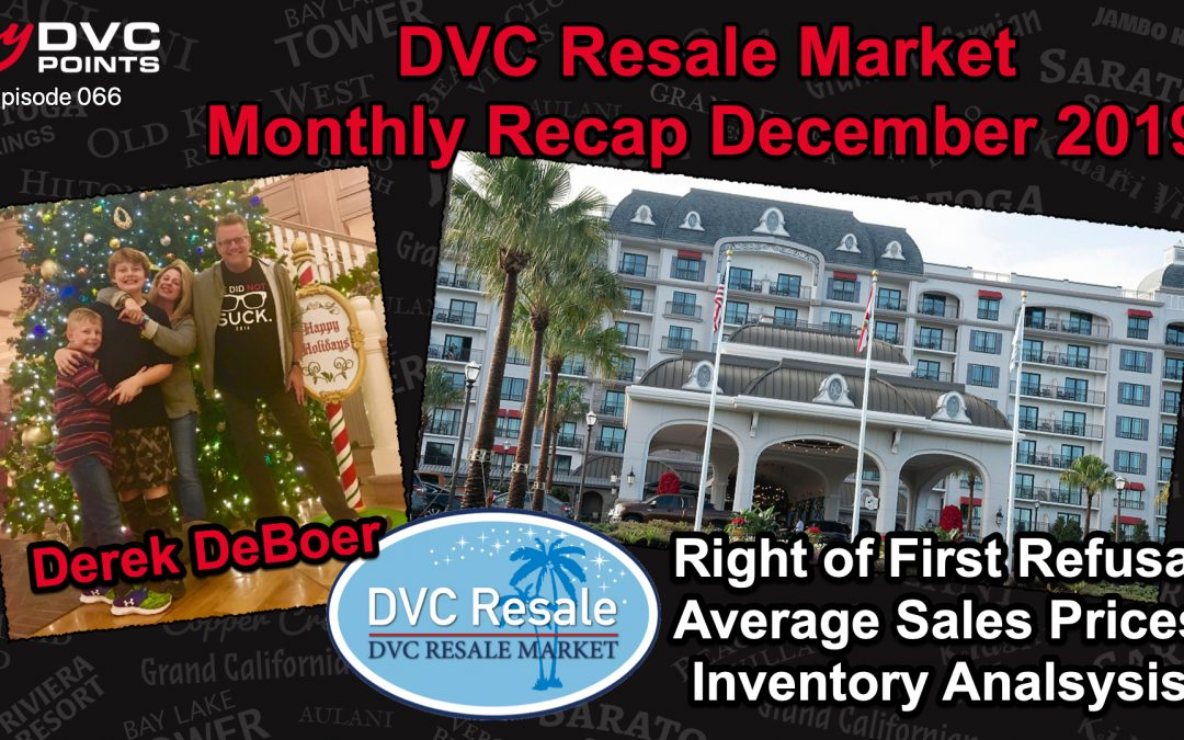 066 DVC Resale Market Monthly Recap for December 2019 – Bonus Episode