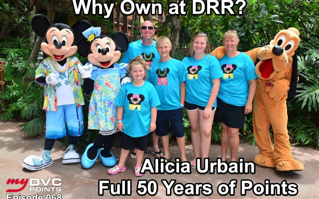 068 Finding Value in 50 Year Contracts at Disney's Riviera Resort: Meet Alicia Urbain