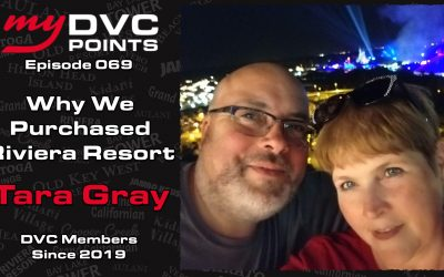 069 Why We Bought at Disney's Riviera Resort With Tara Gray
