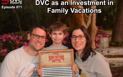 071 Seeing DVC as an Investment in Relationships and Family Vacations Not a Financial Investment with Brian Flock in the Disney's Riviera Resort Series