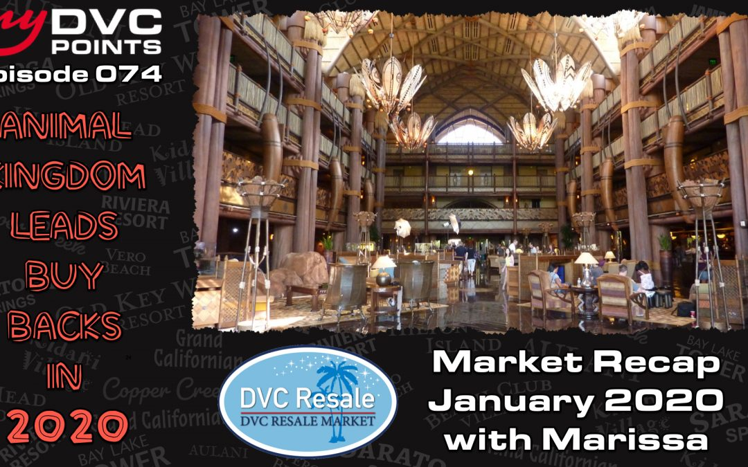 074 Market Recap for January 2020 with Marissa from DVC Resale Market