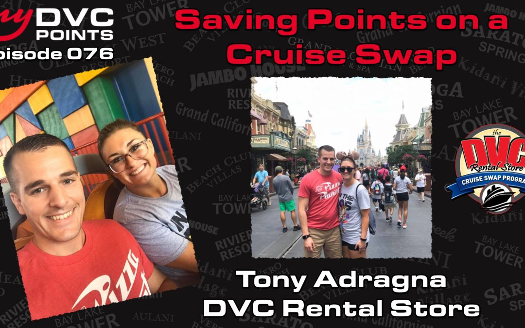 076 Saving Points on a Cruise with DVC Rental Store's Cruise Swap Program