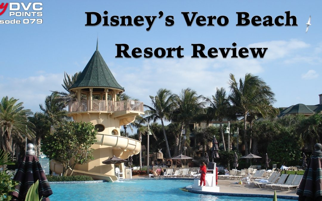 079 Disney's Vero Beach Resort Review