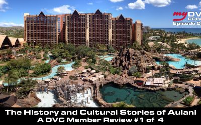 083 The History and Cultural Stories of Aulani – A DVC Member Review Series #1 of 4