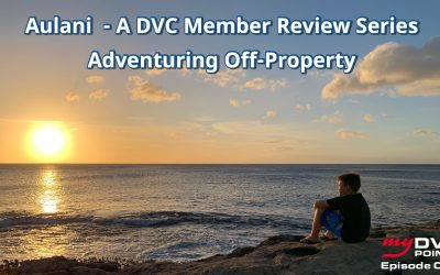 087 Aulani Off-Property Adventures – A DVC Member Review Series Part 4 of 4