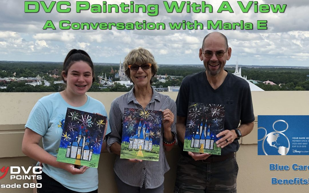 093 DVC Painting With a View – A Conversation With Marla E