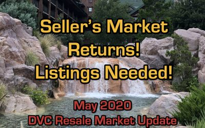 095 Sellers Market!  May 2020 DVC Resale Market Update and Analysis