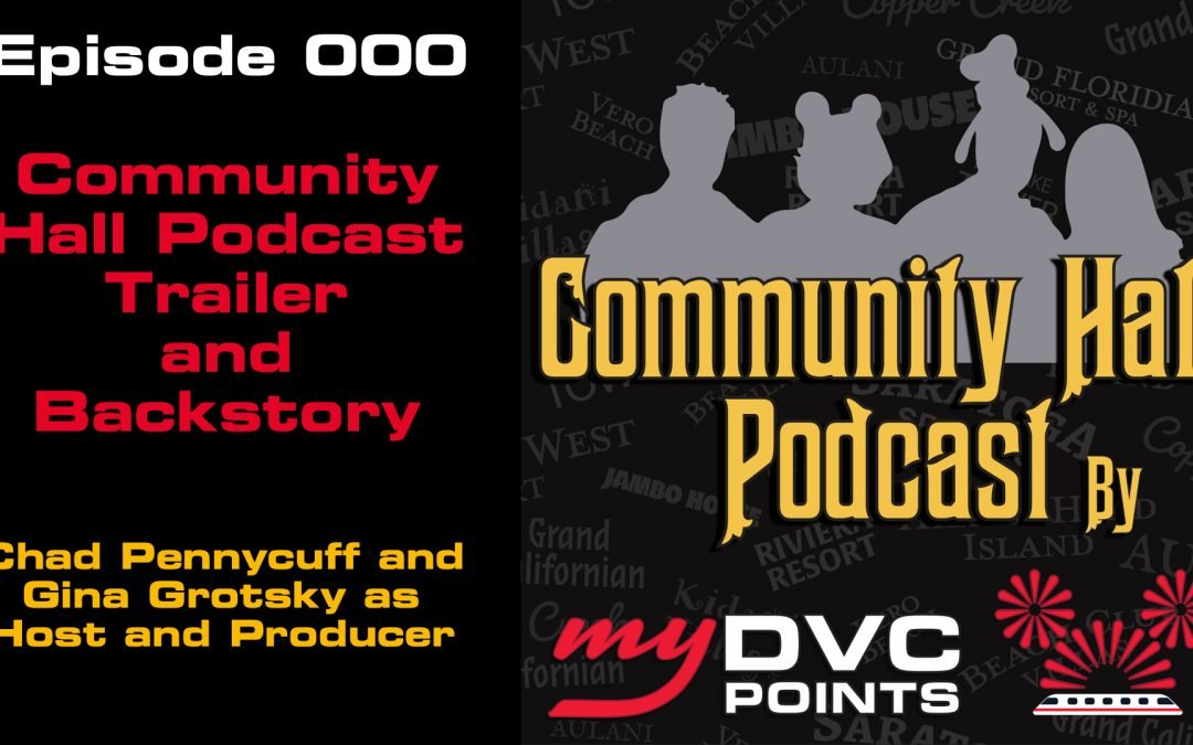 C000 Community Hall Podcast Trailer & Backstory