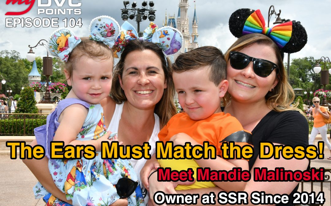 104 The Ears Must Match the Dress – Meet Mandie Malinoski – Owner SSR Since 2014