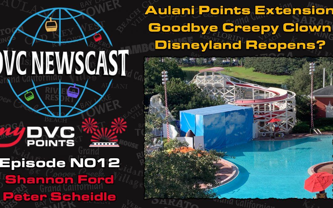 N012 Aulani Reopens, Goodbye Creepy Clown and Disneyland Reopening TBD