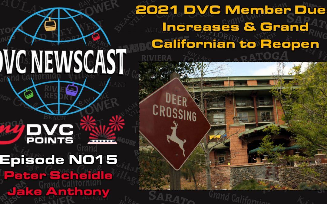 2021 DVC Member Dues Increases & Grand Californian to Reopen
