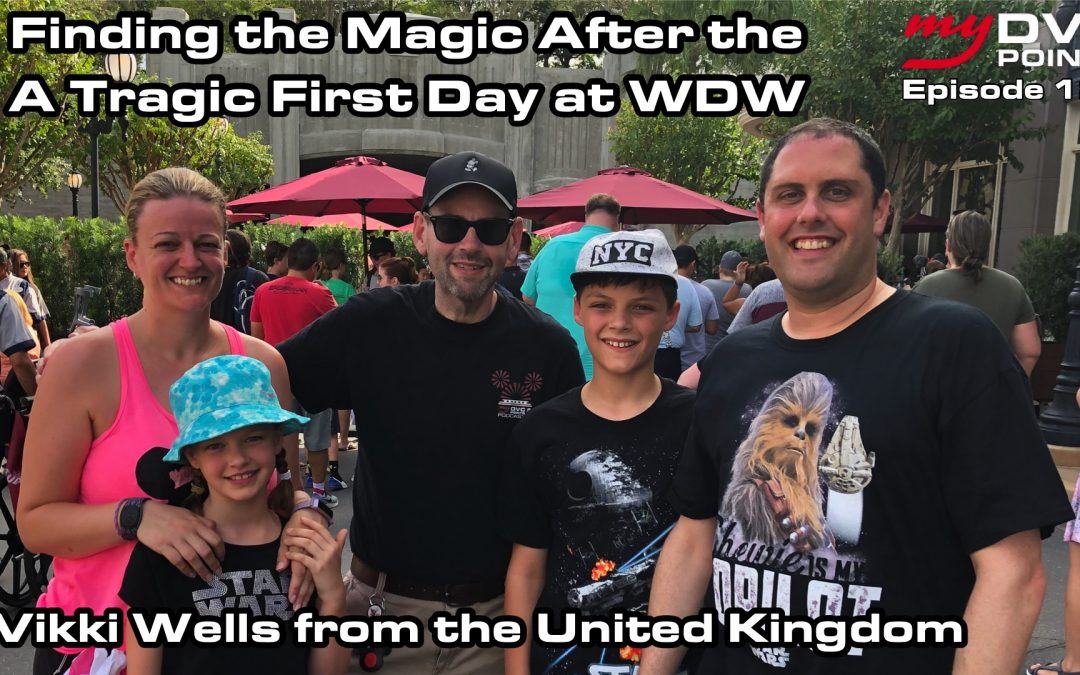 Finding Magic After a Tragic First Day at Disney World