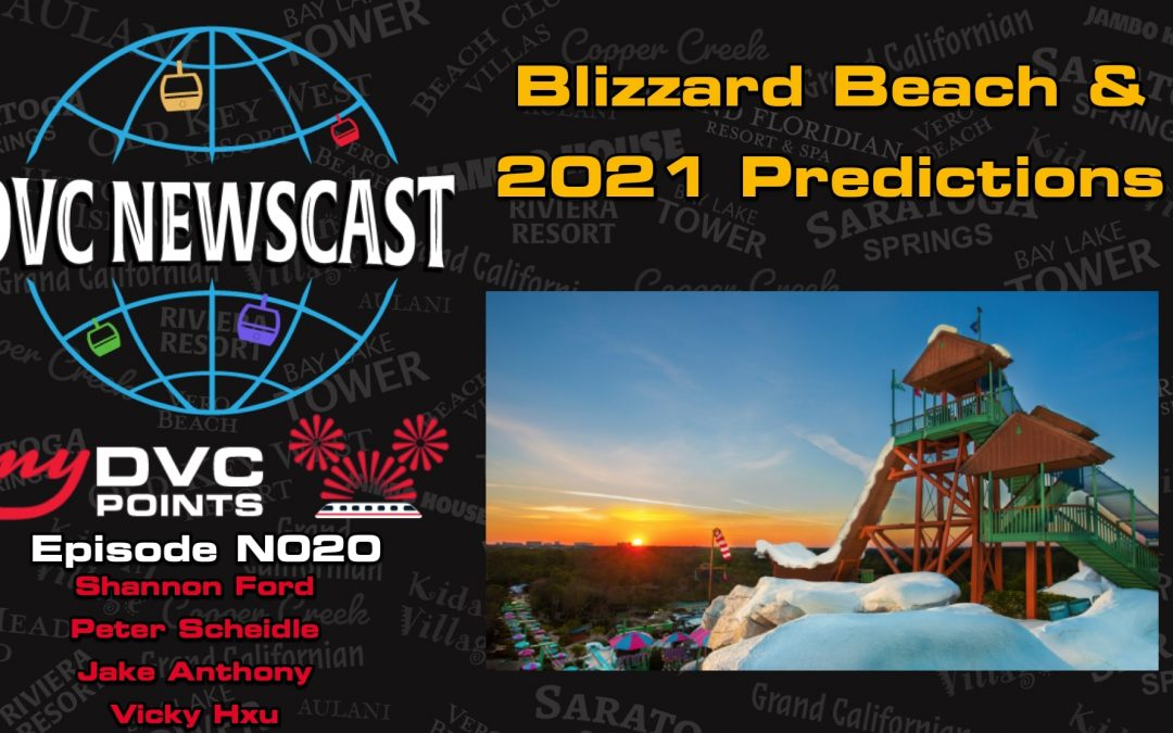 N020 Blizzard Beach & Newscast's Predictions for the New Year