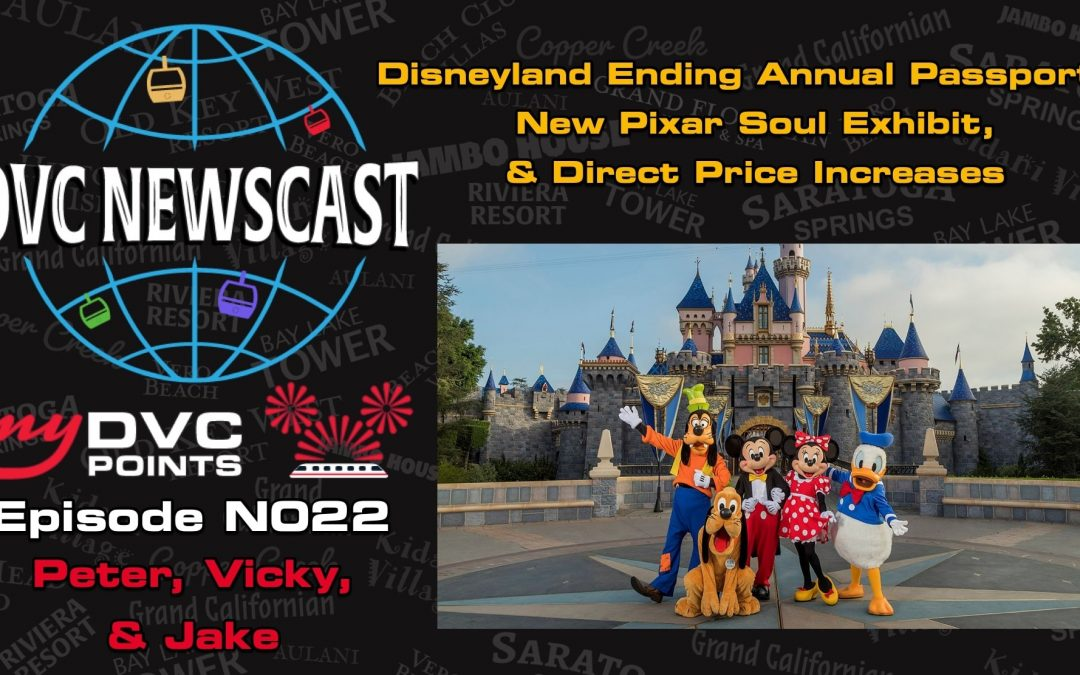 N022 Disneyland Suspending Annual Passport Program & New Pixar Soul Exhibit