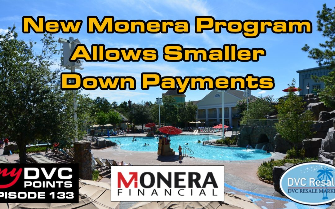 133 New Monera Program Allows Smaller Down Payments