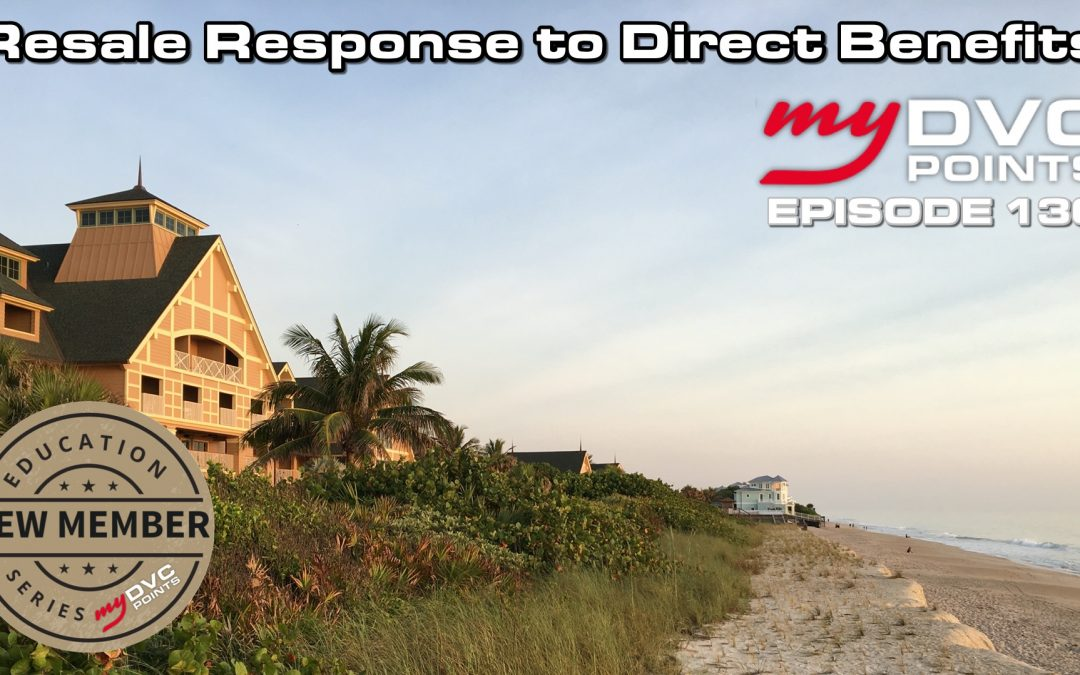 136 Resale Response to Direct Benefits from DVC