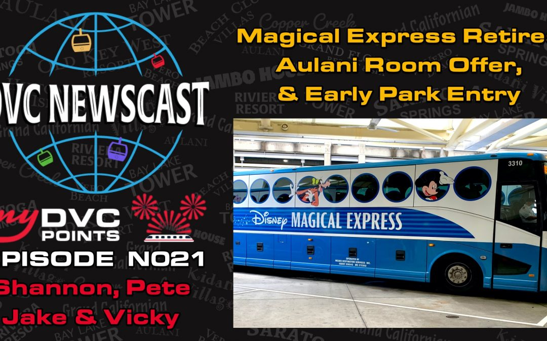 N021 Magical Express Retiring, Aulani Room Offer, & Sorcerers of the Magic Kingdom
