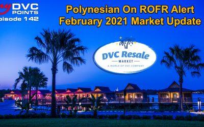 143 DVC Market Update for February 2021