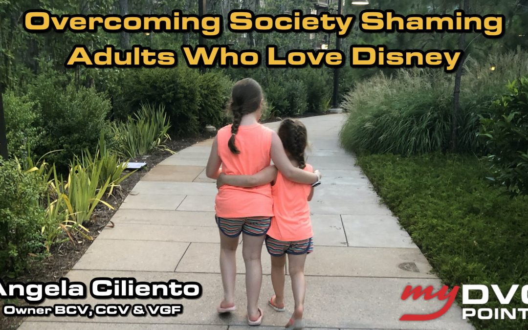 144 Overcoming Society Shaming Adults Who Love Disney