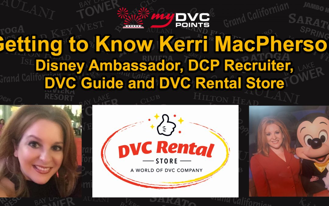 146 Getting to Know Kerri MacPherson from DVC Rental Store