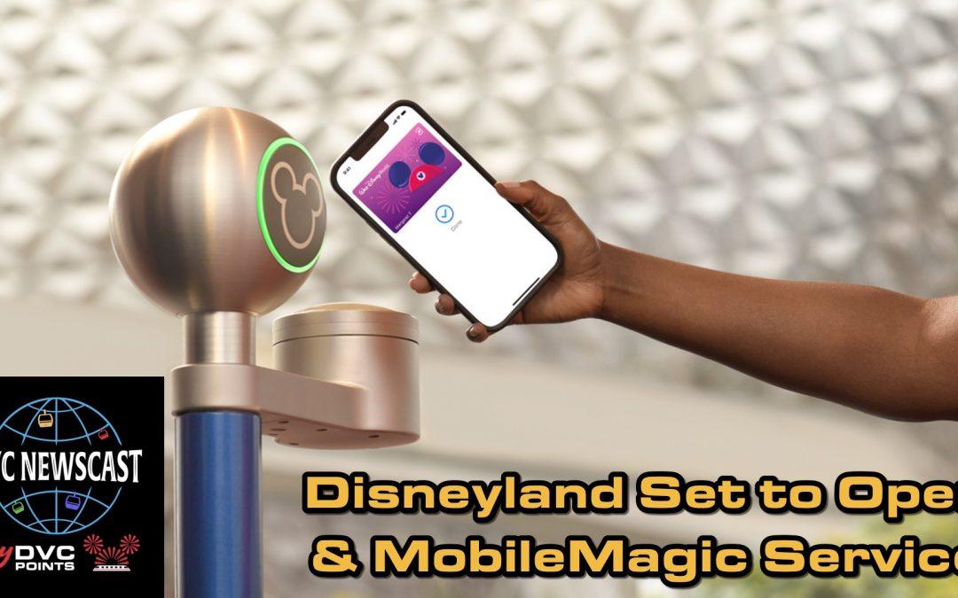 N030 Disneyland Reopening & Disney's Magic Mobile Service