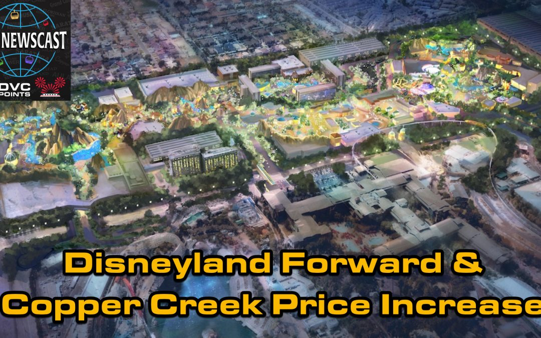 N031 Disneyland Forward & Copper Creek Direct Price Increase