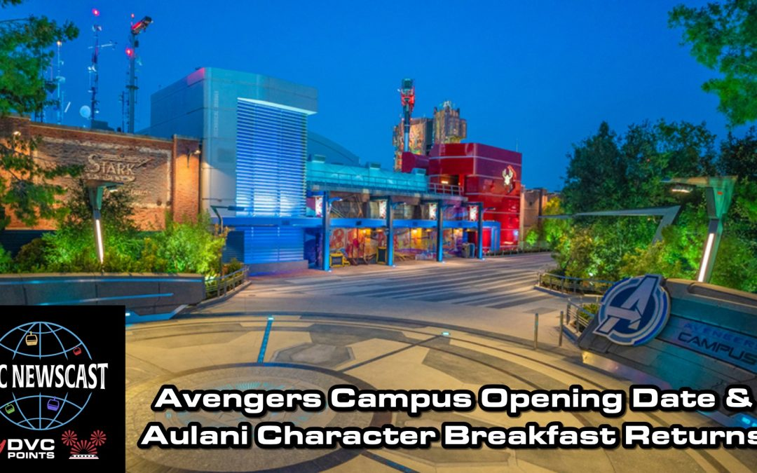 N032 Avengers Campus & Aulani Character Breakfast Returns