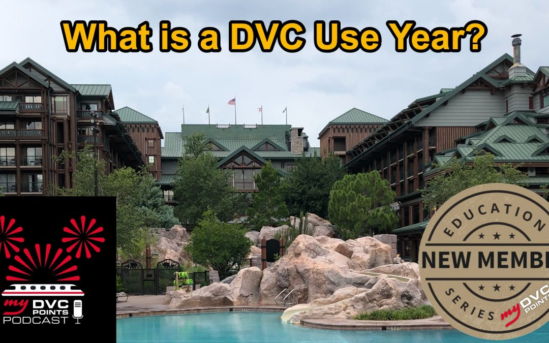 153 What is a DVC Use Year? New Member Education Series