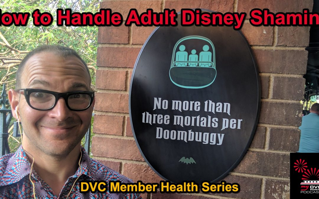 How to Handle Adult Disney Shaming